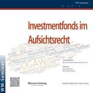 Investmentfonds im Aufsichtsrecht - WM Seminare