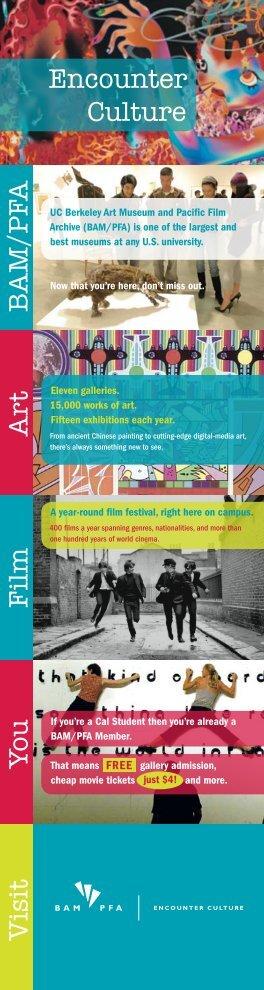 Encounter Culture Art F ilm Y ou B AM /PFA Visit