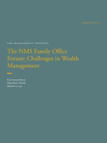 The NMS Family Office Forum: Challenges in Wealth Management