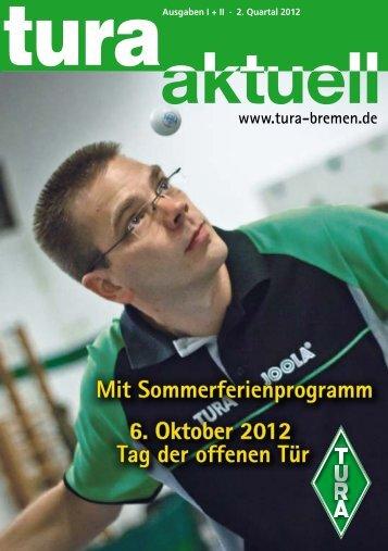 Mit Sommerferienprogramm 6. Oktober 2012 ... - TURA Bremen eV