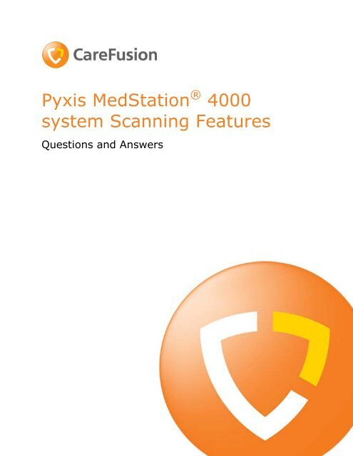 pyxis medstation 4000 system scanning features the pyxis