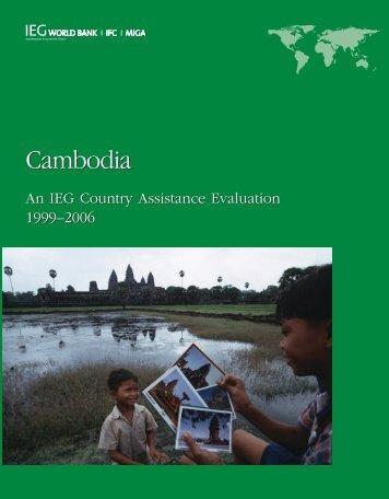 Cambodia Cambodia - Independent Evaluation Group - World Bank