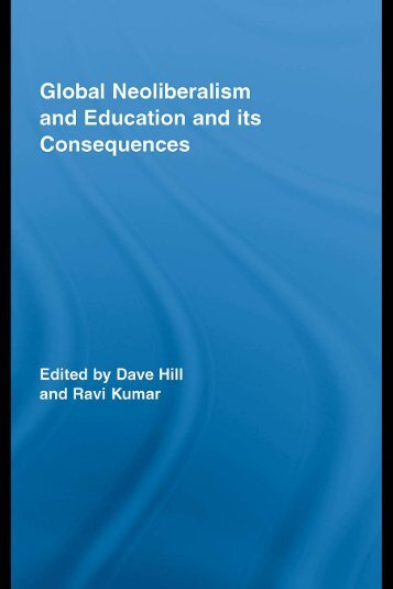 NEOLIBERALISM Global neoliberalism and education and its consequences