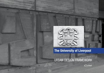 URBAN DESIGN FRAMEWORK The University of Liverpool - Urbed