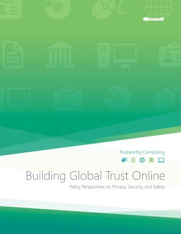 Building Global Trust Online: Policy Perspectives on ... - Microsoft