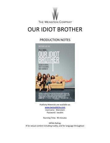 our idiot brother– production notes - Twcpublicity.com