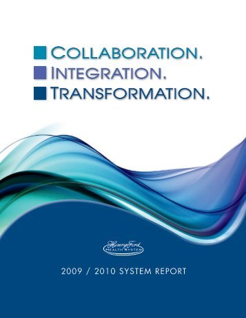 2009/2010 System Annual Report - Henry Ford Health System