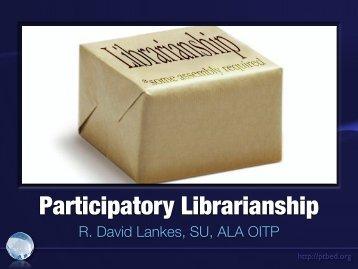 Participatory Librarianship - Syracuse University