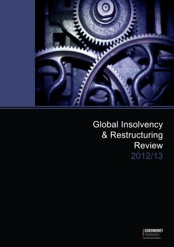 Global Insolvency & Restructuring Review 2012/13