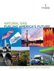 2009 Annual Report - Fueling America's Future - Chesapeake Energy