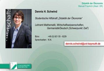 """Dennis H. Schwind Studentische Hilfskraft """"Didaktik der Ökonomie"""""""