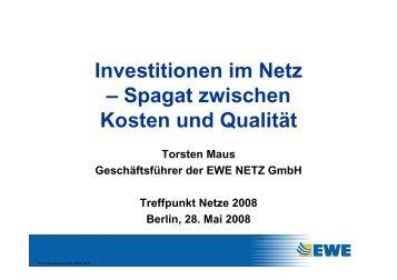 Investitionen im Netz – Spagat zwischen Kosten ... - Treffpunkt Netze