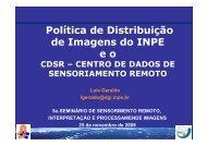 Política de Distribuição de Imagens do INPE e o - INPE/OBT/DGI
