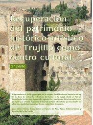 Recuperación del patrimonio histórico-artístico de Trujillo como ...