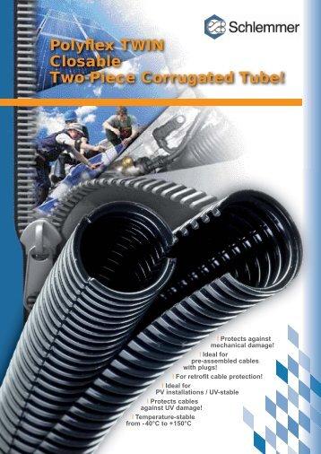 Polyflex TWIN Closable Two-Piece Corrugated Tube!
