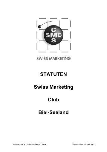 STATUTEN Swiss Marketing Club Biel-Seeland - SMC Biel-Seeland