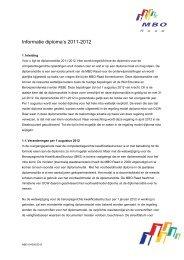 Informatie diploma's 2011-2012 voor de onderdelen in - MBO Raad
