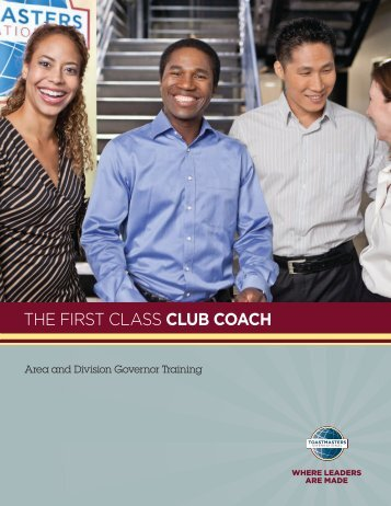 THE FIRST CLASS CLUB COACH - Toastmasters International