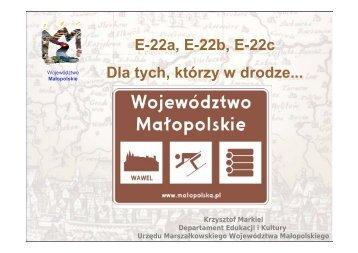 Dla tych, którzy w drodze... - Województwo Małopolskie