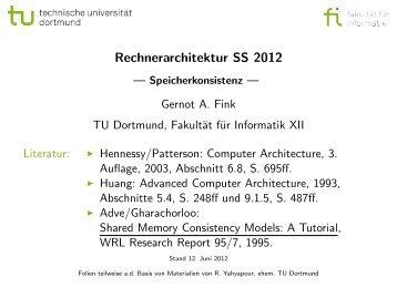 Rechnerarchitektur SS 2012 - Gernot A. Fink - TU Dortmund
