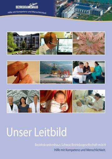 Unser Leitbild - Bezirkskrankenhaus Schwaz