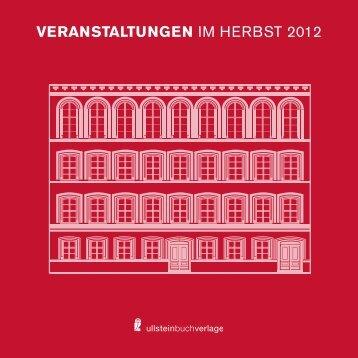 Veranstaltungen IM HERBST 2012 - bei den Ullstein Buchverlagen