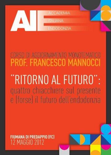 """""""RitoRno al futuRo"""": - Accademia Italiana Endodonzia"""