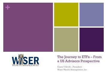 The Journey to ETFs - Wiser Wealth Management, Inc
