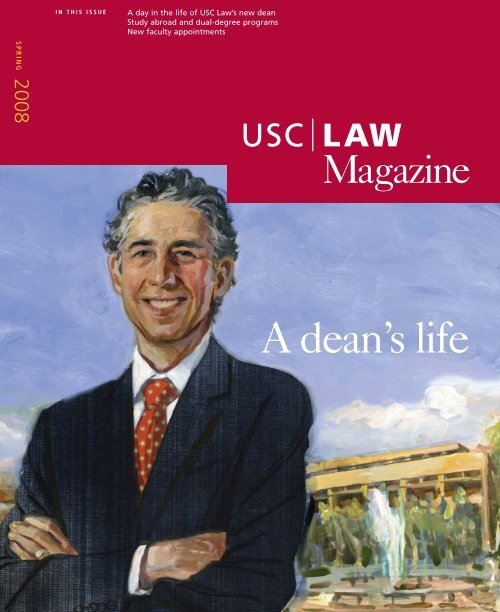 A dean's life - USC Gould School of Law - University of Southern ...