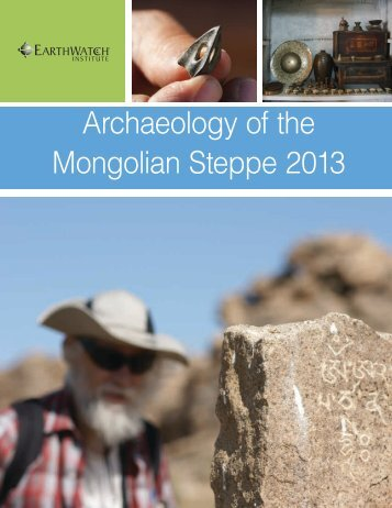 Archaeology of the Mongolian Steppe 2013 - Earthwatch Institute