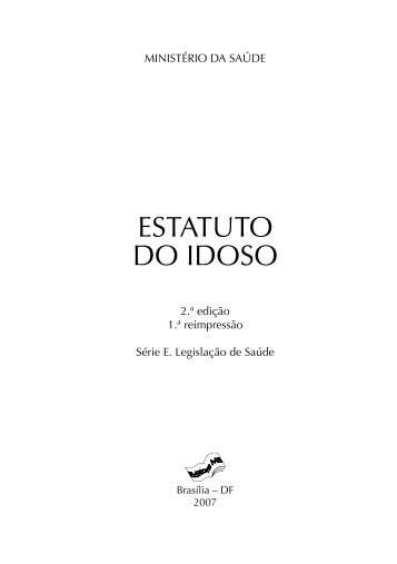 Estatuto do Idoso - Conselho Nacional de Saúde - Ministério da ...