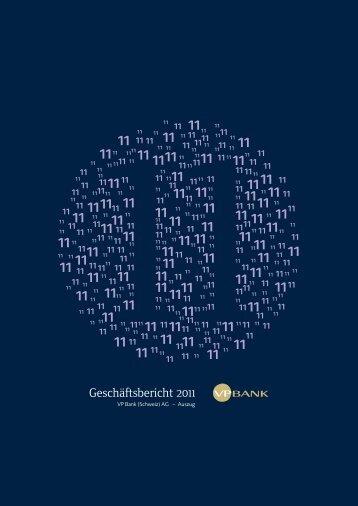 Geschäftsbericht 2011 VP Bank (Schweiz) - Vpb.li