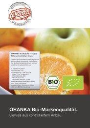 ORANKA. Bio-Markenqualität. - Wolfgang Jobmann GmbH