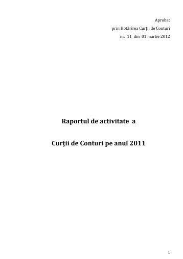 Raportul de activitate a Curţii de Conturi pe anul 2011 - Curtea de ...