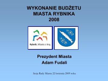 wykonanie budżetu 2008 - Rybnik