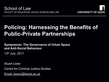 Policing: Harnessing the Benefits of Public-Private ... - School of Law