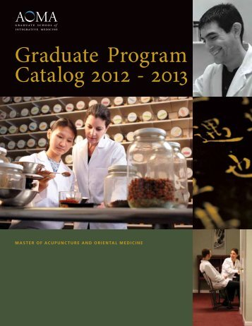 Graduate Program Catalog 2012 - 2013 - AOMA Graduate School of ...