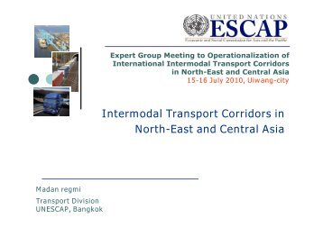 Intermodal Transport Corridors in North-East and Central Asia - escap