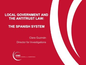 Local government and the antitrust law: the spanish system - Clara ...