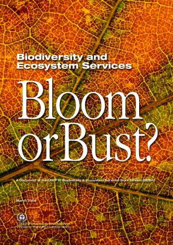 Biodiversity and Ecosystem Services - Bloom or Bust?