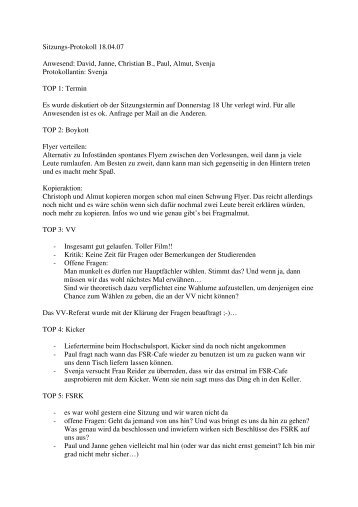 Sitzungs-Protokoll 18.04.07 Anwesend: David, Janne, Christian B ...