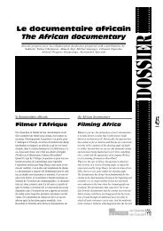 Le documentaire africain / The African Domentary - Africultures