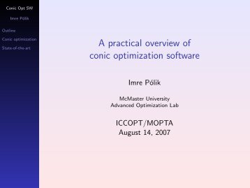 A practical overview of conic optimization software - Imre Polik