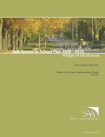Safe Routes to School Plan 2008 - 2013 - Saferoutes-saa.com