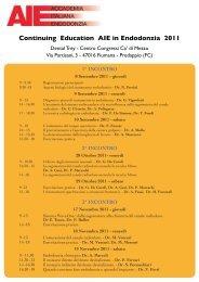 Continuing Education AIE in Endodonzia 2011 - Accademia Italiana ...