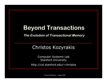 Transact 2007 workshop - Computer Systems Laboratory - Stanford ...