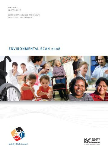 Environmental Scan 2008 - Community Services & Health Industry ...