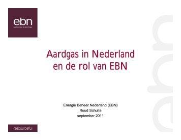 Aardgas in Nederland en de rol van EBN - IRO