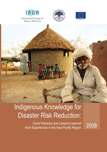 Indigenous Knowledge for Disaster Risk Reduction - UNDP