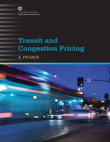 Transit and Congestion Pricing - FHWA Operations - U.S. ...